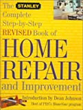The Stanley Complete Step-By-Step Revised Book of Home Repair and Improvement by James A. Hufnagel, Edward R. Lipinski, Dean Johnson (Introduction)