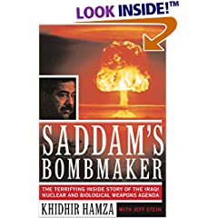 Saddam's Bombmaker: The Terrifying Inside Story of the Iraqi Nuclear and Biological Weapons Agenda