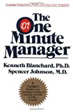 The One Minute Manager, by Ken Blanchard and Spencer Johnson