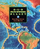Our Patchwork Planet: The Story of Plate Tectonics