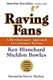 Buy Raving Fans : A Revolutionary Approach To Customer Service from Amazon