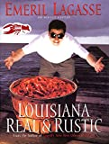 Cajun Cooking: Louisiana Real and Rustic