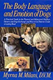 The Body Language and Emotion of Dogs:...
