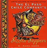 The El Paso Chile Company's Sizzlin' Suppers