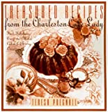 Treasured Recipes from the Charleston Cake Lady : Fast, Fabulous, Easy-To-make Cakes For Every Occas