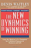 Buy The New Dynamics of Winning: Gain the Mind-Set of a Champion for Unlimited Success in Business and Life from Amazon