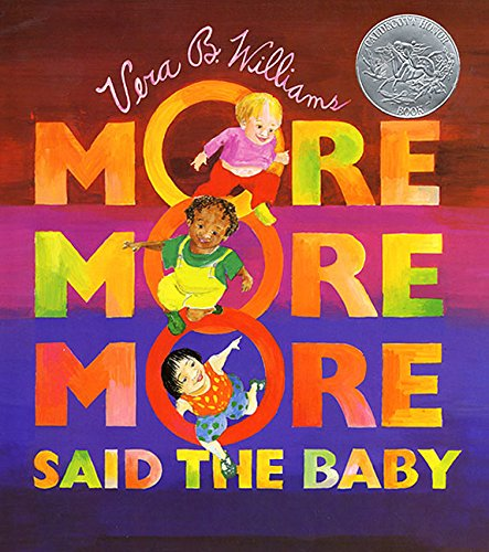 [More More More, Said the Baby: Three Love Stories]