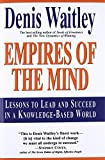 Buy Empires of the Mind : Lessons To Lead And Succeed In A Knowledge-Based . from Amazon