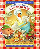 The Mother Goose Cookbook: Rhymes and Recipes for the Very Young, Mayer, Marianna