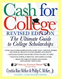 Cash For College, Rev. Ed. : The Ultimate Guide To College Scholarships