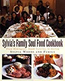 Sylvia's Family Soul Food Cookbook: From Hemingway, South Carolina to Harlem