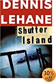 Shutter Island: A Novel by  Dennis Lehane (Author) (Hardcover - April 2003)