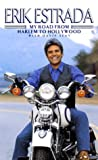 Erik Estrada: My Road from Harlem to Hollywood