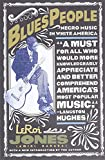 Blues People : Negro Music in White America