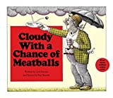 Cloudy with a Chance of Meatballs (1978) (Book) written by Judi Barrett