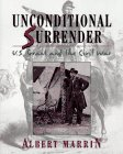 [Unconditional Surrender: U.S. Grant and the Civil War]