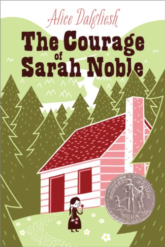 [Courage of Sarah Noble]