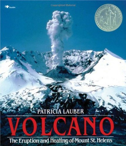 [Volcano: The Eruption and Healing of Mount St. Helens]