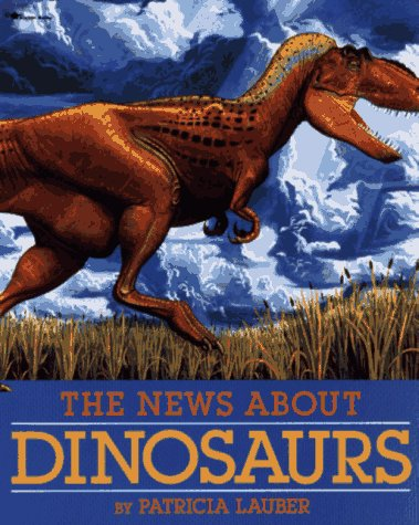 [The News about Dinosaurs]