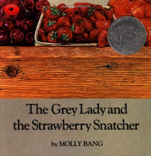 [The Grey Lady and the Strawberry Snatcher]