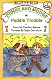 Henry and Mudge in Puddle Trouble (Henry & Mudge Books (Paperback))