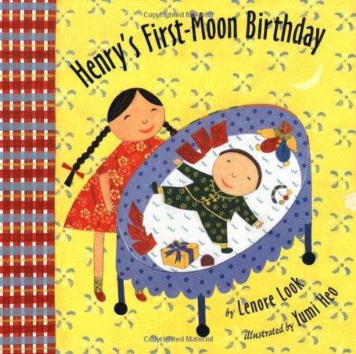 [Henry's First-Moon Birthday]