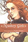 Newbery Girls: Selections from 15 Newbery Award Winning Books Chosen Especially for Girls by Heather Dietz