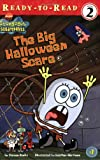 The Big Halloween Scare (Spongebob Squarepants Ready-to-Read)