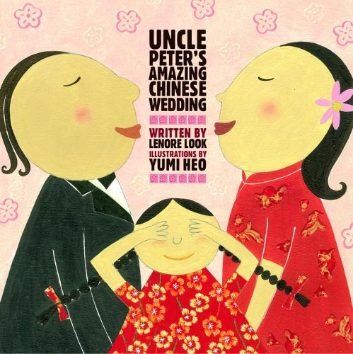 [Uncle Peter's Amazing Chinese Wedding]