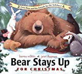 Bear Stays Up: For Christmas