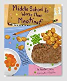 Middle School is Worse than Meatloaf: A Year Told Through Stuff Book Review
