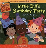Little Bill's Birthday Party : A Lift-the-Flap Story (Little Bill): $2.99