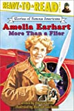 Amelia Earhart: More Than a Flier (Ready-to-Read. Level 3)