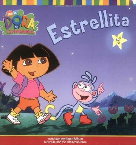 Estrellita (Little Star) (Dora La Exploradora/Dora the Explorer) (Spanish Edition)