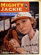 Mighty Jackie: The Strike-Out Queen by&