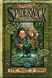The Nixie's Song: Beyond the Spiderwick Chronicles (2007) (Book) written by Holly Black, Tony DiTerlizzi