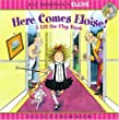 Here Comes Eloise! A Lift-the-Flap Book