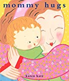 Mommy Hugs: Mommy Hugs One, Two, Three
