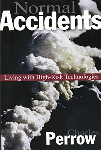 Normal Accidents: Living with High-Risk Technologies, Perrow, Charles