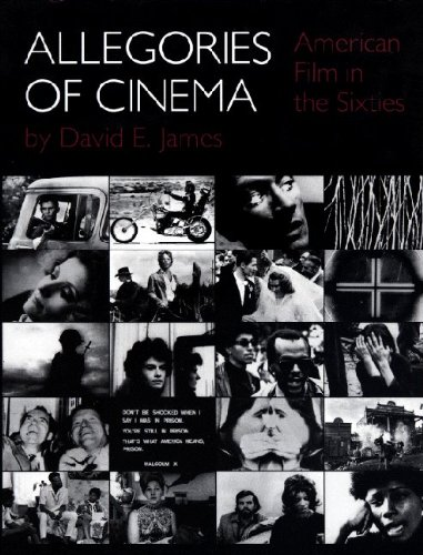 Allegories of Cinema: American Film in the Sixties, James, David E.