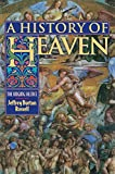 A History of Heaven