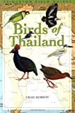 Birds of Thailand (Princeton Field Guides) by Craig Robson