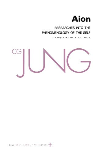 Aion: Researches into the Phenomenology of the Self (Collected Works of C.G. Jung Vol.9 Part 2), Jung, C. G.