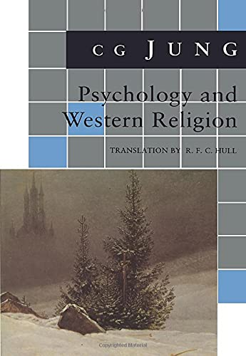 Psychology and Western Religion: (From Vols. 11, 18 Collected Works) (Jung Extracts), Jung, C. G.