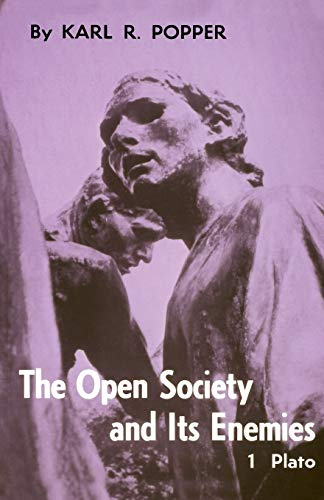 The Open Society and Its Enemies, by Popper, K.R.