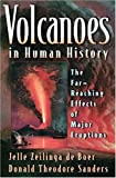 Volcanoes in Human History: The Far-Reaching Effects of Major Eruptions
