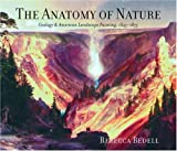 The Anatomy of Nature: Geology and American Landscape Painting, 1825-1875