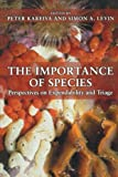 The Importance of Species : Perspectives on Expendability and Triage