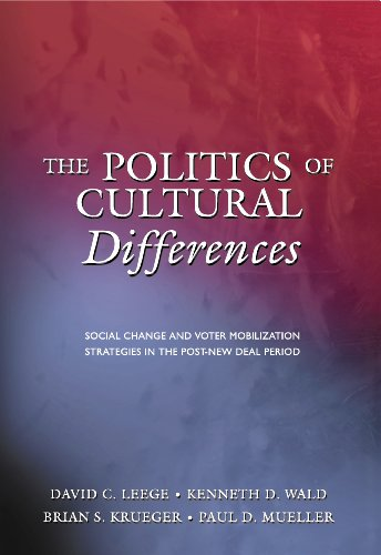 PDF The Politics of Cultural Differences Social Change and Voter Mobilization Strategies in the Post New Deal Period