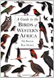 Guide to the Birds of Western Africa by Nik Borrow & Ron Demey.